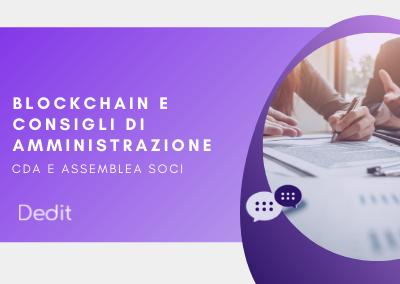 Blockchain per i consigli di amministrazione ed assemblea soci