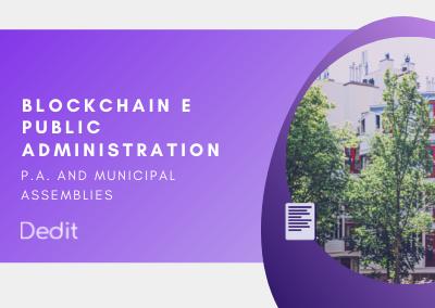 Blockchain for Public Administration and municipal/regional assemblies