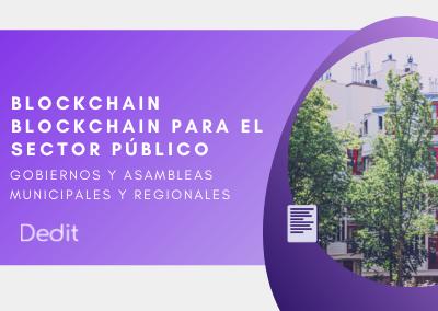 Blockchain para el sector público y para gobiernos y asambleas municipales y regionales
